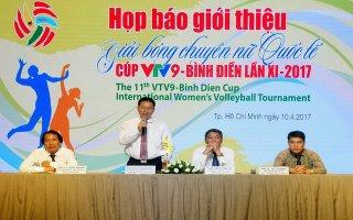 Họp báo giới thiệu Giải bóng chuyền nữ quốc tế Cup VTV9-Bình Điền lần thứ XI năm 2017