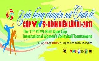 """Lịch thi đấu và truyền hình trực tiếp Giải bóng chuyền nữ Quốc tế Cúp """"VTV9 – Bình Điền"""" lần thứ XI-2017"""