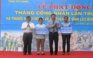 Tây Ninh: Phát động Tháng công nhân lần thứ 8 và Tháng hành động An toàn, vệ sinh lao động lần thứ I/2017