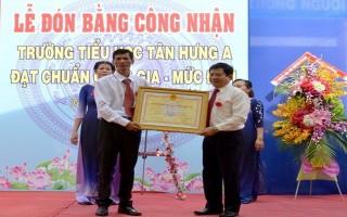 Trường tiểu học Tân Hưng A đạt chuẩn quốc gia mức độ 1