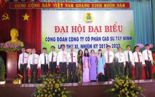 Công ty CP Cao su Tây Ninh tiến hành Đại hội đại biểu Công đoàn nhiệm kỳ 2017-2022