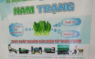 Công ty Nam Trạng: Áp dụng truy xuất nguồn gốc rau bằng điện thoại