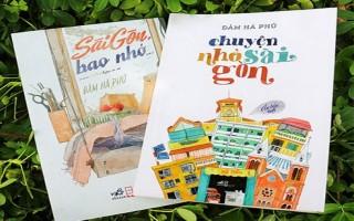 Thêm yêu Sài Gòn từ những câu chuyện nhỏ