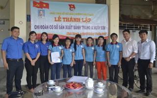 Thành lập Chi đoàn lâm thời Cơ sở sản xuất bánh tráng A Mười Sơn