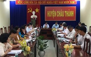 Châu Thành: Giám sát phúc tra việc giải quyết kiến nghị cử tri