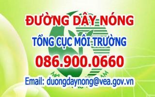 Phát hiện ô nhiễm môi trường hãy gọi tới đường dây nóng 086.900.0660