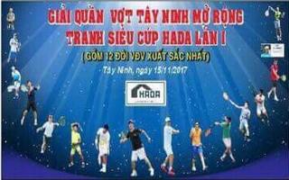 Chuẩn bị khởi tranh Giải quần vợt Tây Ninh mở rộng tranh siêu cúp HADA