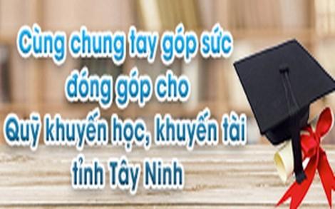 Danh sách các đơn vị, cá nhân ủng hộ quỹ khuyến học, khuyến tài tỉnh Tây Ninh năm 2018
