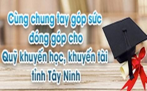 Đơn vị, cá nhân ủng hộ Quỹ khuyến học, khuyến tài tỉnh Tây Ninh năm 2018