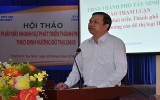 Tìm giải pháp phát triển Thành phố Tây Ninh theo hướng đô thị loại II