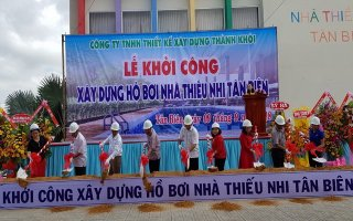 Khởi công xây dựng Hồ bơi Nhà thiếu nhi huyện Tân Biên