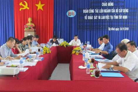 Đoàn công tác Bộ Xây dựng làm việc tại Tây Ninh