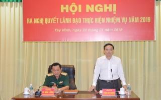Đảng ủy Quân sự Tây Ninh ra Nghị quyết lãnh đạo năm 2019