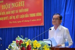 Tỉnh uỷ Tây Ninh: Triển khai thực hiện các Nghị quyết, Chỉ thị, Kết luận của Trung ương