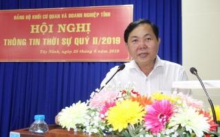 Đảng uỷ Khối Cơ quan và Doanh nghiệp tỉnh thông tin thời sự quý II.2019