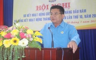 LĐLĐ Tây Ninh: Sơ kết hoạt động công đoàn 6 tháng đầu năm