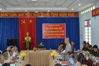 Hội thảo đề tài lịch sử ngành Hậu cần – Kỹ thuật LLVT Tây Ninh, giai đoạn 1945 – 2015