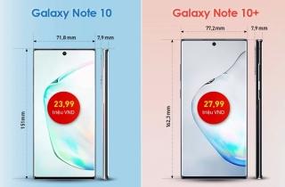 Galaxy Note10 và Note10+ có điểm gì khác nhau