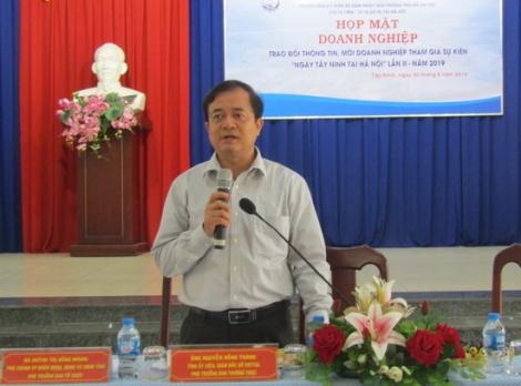 """Họp mặt doanh nghiệp về sự kiện """"Ngày Tây Ninh tại Hà Nội"""""""