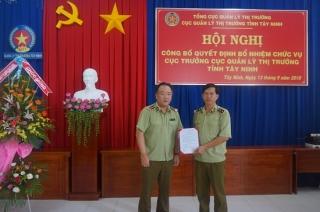 Bổ nhiệm Cục trưởng Cục Quản lý thị trường Tây Ninh