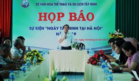 """Họp báo sự kiện """"Ngày Tây Ninh tại Hà Nội"""" năm 2019"""