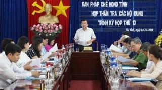 Ban Pháp chế HĐND tỉnh: Thẩm tra các dự thảo nghị quyết của UBND tỉnh
