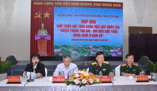 """Họp báo giới thiệu Hội thảo khoa học """"Chiến thắng Tua Hai- Mở đầu cao trào Đồng khởi ở Nam bộ"""""""