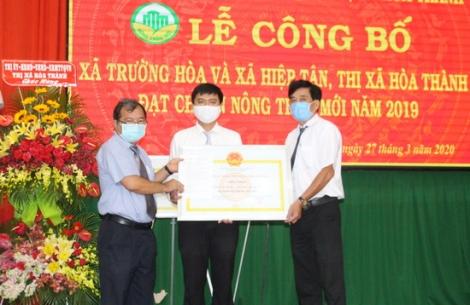 Trường Hoà và Hiệp Tân được công nhận xã nông thôn mới