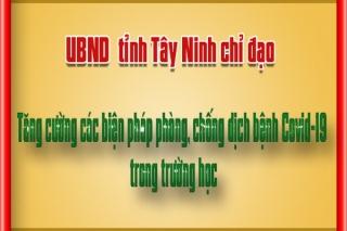 Tây Ninh: Tăng cường các biện pháp phòng, chống dịch bệnh Covid-19 trong trường học