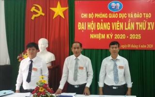 Chi bộ Phòng Giáo dục và Đào tạo huyện Gò Dầu Đại hội lần thứ XV, nhiệm kỳ 2020- 2025
