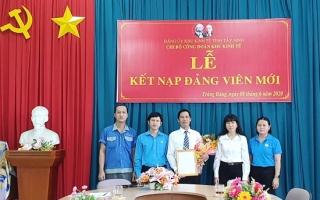 Chi bộ Công đoàn Khu Kinh tế tỉnh kết nạp đảng viên mới