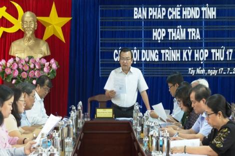 Ban Pháp chế HĐND tỉnh thẩm tra các nội dung trình Kỳ họp thứ 17