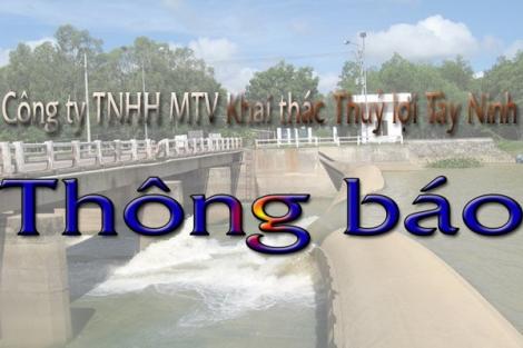 Công ty TNHH MTV Khai thác Thuỷ lợi Tây Ninh thông báo