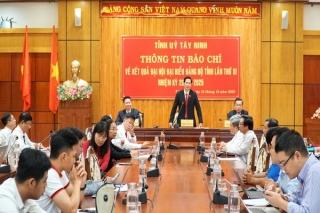 Tỉnh uỷ: Họp báo về kết quả Đại hội đại biểu Đảng bộ tỉnh