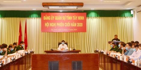 Đảng ủy Quân sự tỉnh: Hội nghị phiên cuối năm 2020