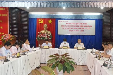 Hội nghị trực tuyến toàn quốc triển khai công tác bầu cử đại biểu Quốc hội khóa XV và đại biểu HĐND các cấp nhiệm kỳ 2021- 2026