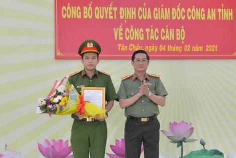 Bổ nhiệm Phó trưởng Công an huyện Tân Châu