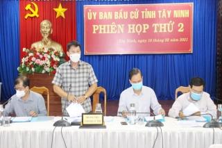 Uỷ ban bầu cử tỉnh Tây Ninh họp phiên thứ 2