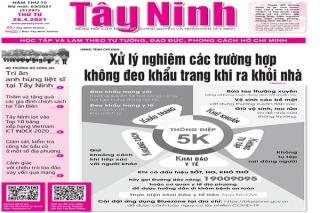 Điểm báo in Tây Ninh ngày 28.04.2021