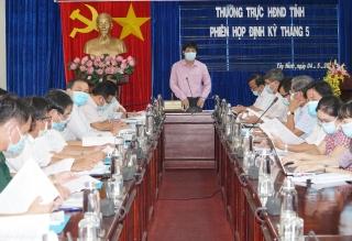 Thường trực HĐND tỉnh: Họp phiên định kỳ tháng 5. 2021