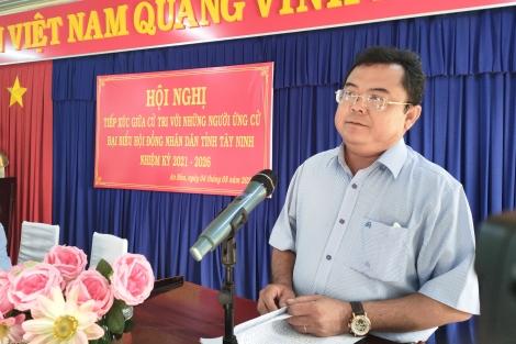 Ứng cử viên đại biểu HĐND tỉnh đơn vị bầu cử số 5: Tiếp xúc cử tri tại thị xã Trảng Bàng