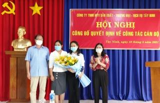 Bổ nhiệm Giám đốc Công ty TNHH MTV Sản xuất - Thương mại - Dịch vụ Tây Ninh