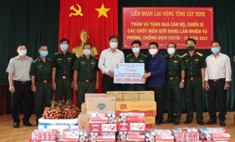 Liên đoàn Lao động tỉnh: Thăm, tặng quà cho cán bộ, chiến sĩ làm nhiệm vụ phòng chống dịch tuyến biên giới