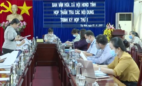 Ban Văn hóa-xã hội thẩm tra các nội dung trình kỳ họp thứ nhất Hội đồng nhân dân tỉnh khóa X