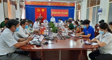 Thành phố Tây Ninh họp khẩn trước tình hình diễn biến phức tạp dịch bệnh Covid-19