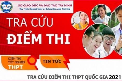 Tây Ninh: Công bố điểm thi THPT quốc gia 2021
